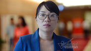 Vụ 'phù phép' điểm thi ở Hà Giang: Trông đợi của nữ đại biểu QH