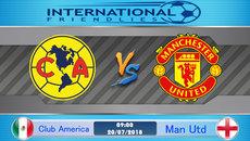Link xem trực tiếp MU vs Club America 9h ngày 20-7