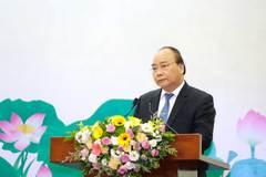 Thủ tướng Nguyễn Xuân Phúc: Tuyệt đối không  phá hủy di sản