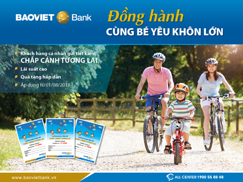 BAOVIET Bank: gửi tiết kiệm tên con, nhận ngay quà tặng