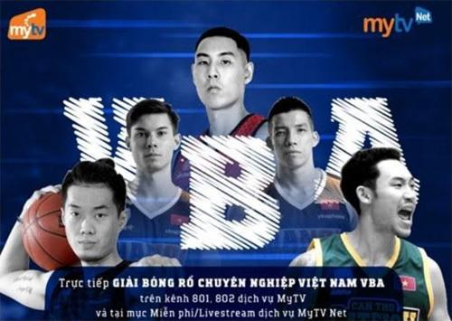 Xem trực tiếp giải bóng rổ VBA 2018 trên MyTV và MyTVNet