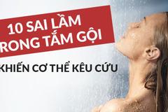 10 sai lầm khi tắm gội khiến cơ thể kêu cứu