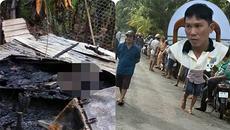 Lời khai của gã đàn ông đốt nhà, chém vợ khiến 2 người chết
