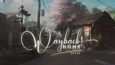 Tan chảy với Way Back Home phiên bản nhạc EDM