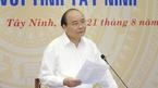 Thủ tướng mong muốn Tây Ninh là hình mẫu làm giàu bằng nông nghiệp