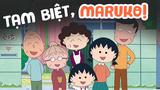 Tạm biệt nhóc Maruko, tuổi thơ tôi thật vui vì có bạn đồng hành!