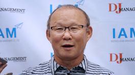 """HLV Park Hang Seo: """"Đừng gọi tôi là Hiddink của Việt Nam"""""""