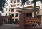 Xem xét kỷ luật 3 Phó viện trưởng Viện kiểm sát liên quan các vụ án rúng động