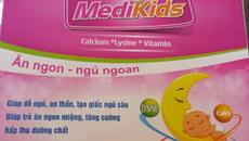 Thu hồi sản phẩm Medikids dành cho trẻ biếng ăn
