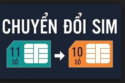 Đổi SIM 11 số về 10 số: Thông tin quan trọng giúp đảm bảo liên lạc