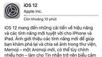 Người dùng iPhone, iPad Việt Nam đã có thể tải về iOS 12