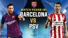 Trực tiếp Barcelona vs PSV: Chủ nhà ra oai