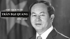 Quốc tang Chủ tịch nước Trần Đại Quang trong 2 ngày