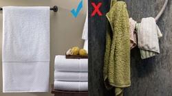 Hiểm họa không ngờ từ chiếc khăn tắm bạn dùng mỗi ngày