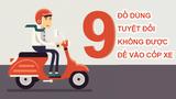 9 đồ dùng tuyệt đối không được để vào cốp xe