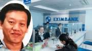 Đại gia mất 245 tỉ bị CEO Eximbank 'qua mặt' thế nào?