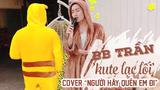 """BB Trần """"hóa thú"""" cover hit bự của chị Đẹp Mỹ Tâm"""