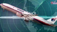 Thế giới 7 ngày: Giải mã bí ẩn MH370