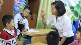 Cả nước chỉ có Đà Nẵng, Đồng Nai đủ giáo viên