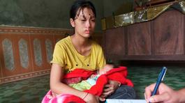 Éo le cảnh thiếu nữ 16 tuổi mới sinh con bị chồng đánh đuổi đi
