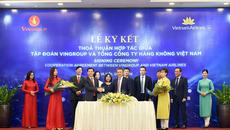 Vietnam Airlines và Vingroup ký thỏa thuận hợp tác toàn diện