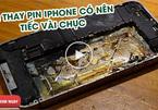 """Màn thay pin iPhone """"chuyên nghiệp"""" khiến người xem không thể nhịn cười"""