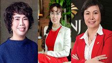 Chân dung những bóng hồng quyền lực nhất trong giới doanh nhân Việt Nam