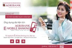 Agribank gia tăng tiện ích, bắt nhịp xu thế Ngân hàng số