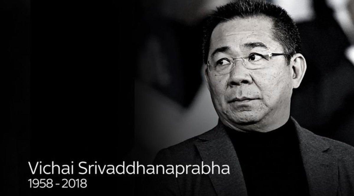 Leicester xác nhận tỷ phú Vichai Srivaddhanaprabha tử nạn