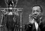Tỷ phú Vichai tử nạn: Leicester City đi về đâu?