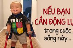 Cậu bé dị tật cột sống và câu chuyện nghị lực khiến cả thế giới phải rơi nước mắt