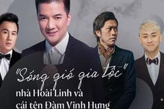 Gia đình quyền lực và sóng gió bậc nhất showbiz: Hoài Linh không nhìn mặt, Dương Triệu Vũ lại dính tin đồn yêu Mr. Đàm
