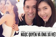 Cuộc hôn nhân hơn 4 năm của Ngọc Quyên và ông xã Việt Kiều: Từng 5 lần định ly hôn trước khi chính thức chia tay!