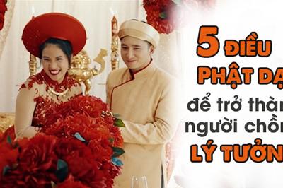 Muốn làm người chồng lý tưởng nhất thiết phải nhớ 5 điều Phật răn dạy