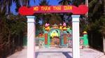 Hé mở bí ẩn ly kỳ về mộ thần thái giám ở Phan Thiết