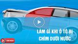 Hướng dẫn cách thoát hiểm khi ô tô rơi xuống nước sâu