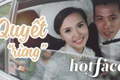 Quyết 'rừng'tiết lộ về vợ hotgirl xinh đẹp giỏi giang