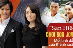 """Choi Soo Jong: """"San Hiếc"""" của """"Mối tình đầu"""" ngày nào giờ đã U60 có cuộc sống hôn nhân viên mãn bên ngọc nữ xứ Hàn"""