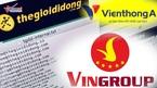 Nghi vấn Thế giới di động bị hack, VinGroup thâu tóm Viễn thông A