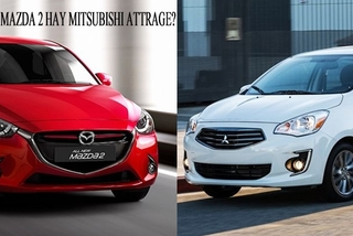 Có 500 triệu nên mua xe Mazda 2 hay Mitsubishi Attrage?