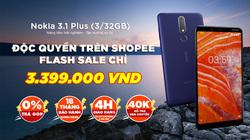 Nokia 3.1 Plus 'giá sốc', độc quyền trên Shopee
