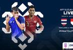 Trực tiếp Thái Lan vs Indonesia: Người Thái giương oai