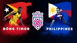 Link xem trực tiếp Đông Timor vs Philippines, 19h ngày 17-11
