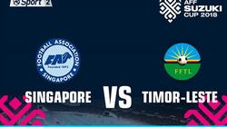 Link xem Singapore vs Timor Leste, 18h30 ngày 21/11