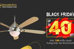Black Friday: Cơ hội mua Quạt Trần Mỹ ưu đãi đến 40%
