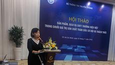 Vì sao doanh nghiệp CNTT Việt gặp khó trong chuỗi giá trị sản xuất toàn cầu?