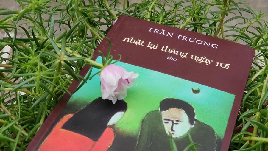 Nhặt lại tháng ngày rơi cùng nhà thơ Trần Trương