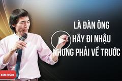 """TS Lê Thẩm Dương: """"Đàn ông hãy đi nhậu, nhưng phải về trước 9h"""""""