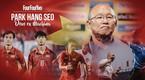 Công chiếu bộ phim đặc biệt về HLV Park Hang-seo