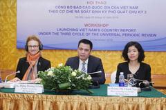 Báo cáo quốc gia UPR đề cập tổng thể việc bảo đảm quyền con người ở Việt Nam